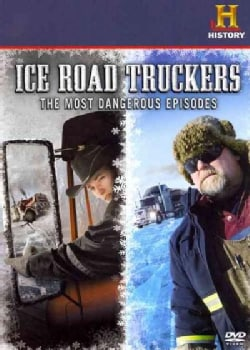 Ice Road Truckers: The Most Dangerous Episodes (DVD)