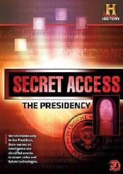 Secret Access: The Presidency (DVD)