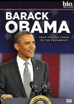 Barack Obama: From His Childhood to the Presidency (DVD)