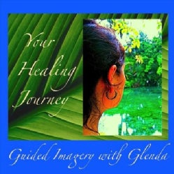 GLENDA CEDARLEAF - YOUR HEALING JOURNEY
