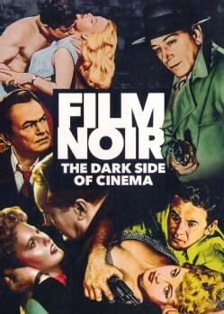 Film Noir: The Dark Side of Cinema