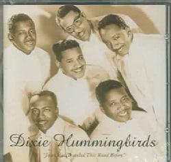 Dixie Hummingbirds - Jesus HasTraveled This Road Before: 1939-52