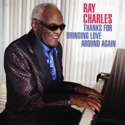 Ray Charles - Thanks for Bringing Love Around Again