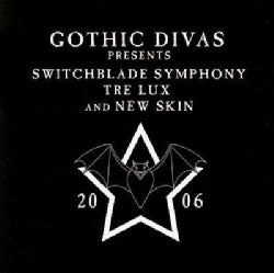 Gothic Divas Presents Switchblade Symphony - Tre Lux and New Skin