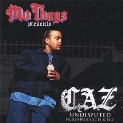 Mo Thugs Presents Caz - Undisputed (Parental Advisory)