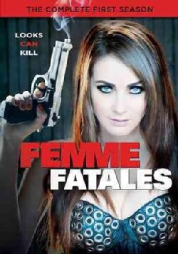 Femme Fatales: The Complete First Season (DVD)