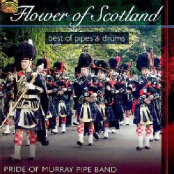 Pride Of Murray Pipe Band - Flower of Scotland - Best of Pipes & Drums