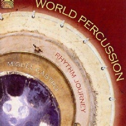 Miguel Castro - World Percussion