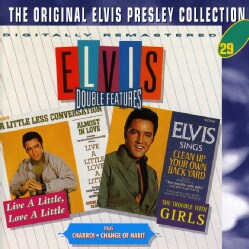 Elvis Presley - Live A Little, Love A Little/Charro