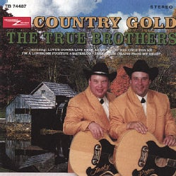 TRUE BROTHER - COUNTRY GOLD