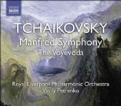 Pyotr Il'yich Tchaikovsky - Tchaikovsky: Manfred Symphony, The Voyevoda