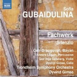 Trondheim Symphony Orchestra - Gubaidulina: Fachwerk, Silenzio