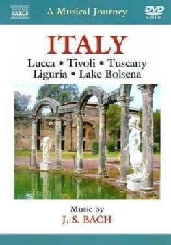 A Musical Journey: Italy: Lucca/Tivoli/Tuscany/Liguria/Lake Bolsena: Music by Bach (DVD)