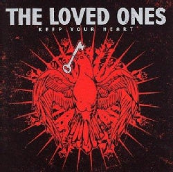 Loved Ones - Keep Your Heart