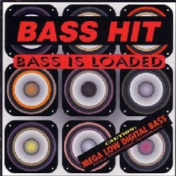 Bass Hit - Bass Is Loaded