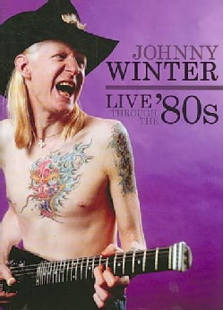 Live through the '80s: Johnny Winter (DVD)