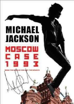 Michael Jackson: Moscow Case 1993: When the King of Pop Met the Soviets (DVD)