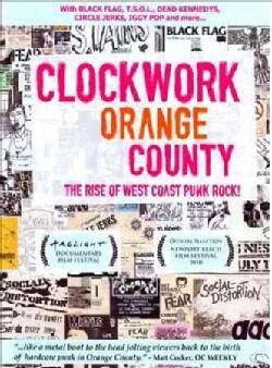 Clockwork Orange County (DVD)
