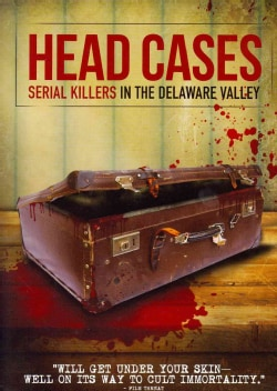 Head Cases: Serial Killers in the Delaware Valley (DVD)