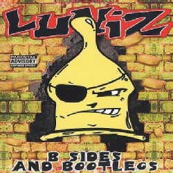Luniz - Luniz b Sides and Bootlegs (Parental Advisory)
