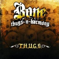 Bone Thugs N Harmony - T.H.U.G.S. (Parental Advisory)