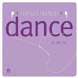 Various - Perfect Playlist Dance Vol 1
