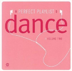 Various - Perfect Playlist Dance, Vol Two