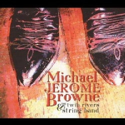 Twin Rivers String Band - Michael Jerome Browne & The Twin Rivers String Band