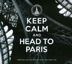 Various - Keep Calm and Head to Paris