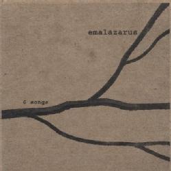 EMALAZARUS - 6 SONGS