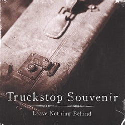 TRUCKSTOP SOUVENIR - LEAVE NOTHING BEHIND