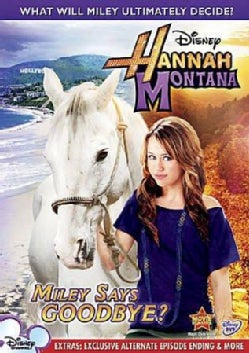 Hannah Montana: Miley Says Goodbye? (DVD)