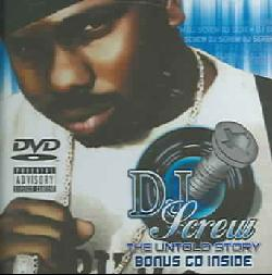 DJ Screw - Untold Story