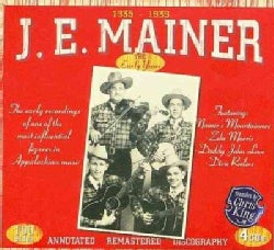J.E. Mainer - 1935 - 1939 The Early Recordings of One of The Most Influential Figures in Applachian Music