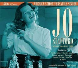 Jo Stafford - Selected Sides 1943 to 1960: America's Most Versatile Singer