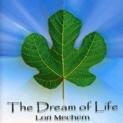 LORI MECHEM - DREAM OF LIFE