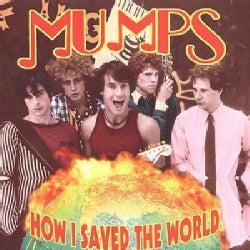 Mumps - How I Saved The World