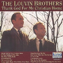 Louvin Brothers - Thank God For My Christian Home