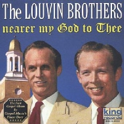 Louvin Brothers - Nearer My God To Thee