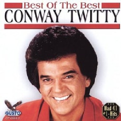 Conway Twitty - Best of the Best: Conway Twitty