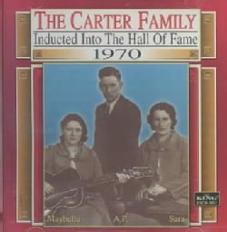 Carter Family - Hall of Fame Inducted 1970
