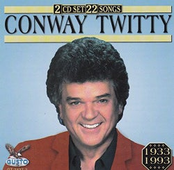 Conway Twitty - 22 Songs