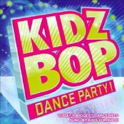 Kidz Bop Kids - Kidz Bop Dance Party