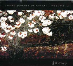 Kitaro - Sacred Journey of Ku-Kai: Vol. 2