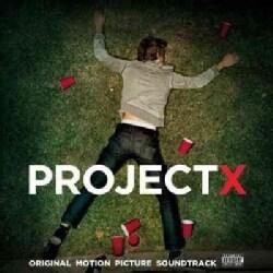 Various - Project X (OST) (Parental Advisory)