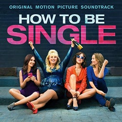 Various - How To Be Single (OST)