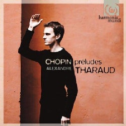 Alexandre Tharaud - Chopin: Preludes Op 28