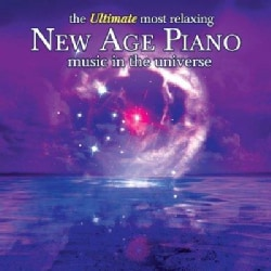 Various - The Ultimate Most Relaxing New Age Piano In The Universe