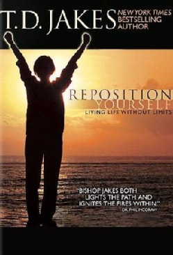 TD Jakes Reposition Yourself: Living Life Without Limits (DVD)