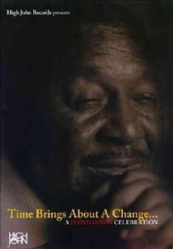 Time Brings About A Change: A Floyd Dixon Celebration (DVD)
